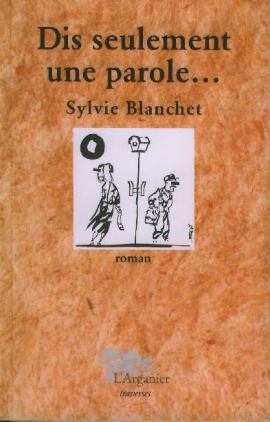dis_seulement_blanchet